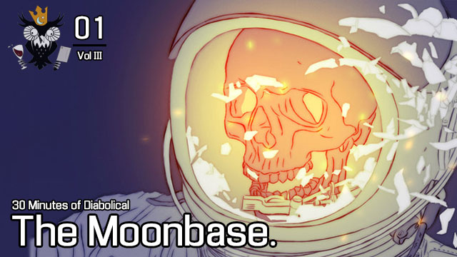 The Moonbase.